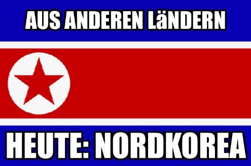 Andere Länder – besondere Urteile! Heute: Nordkorea